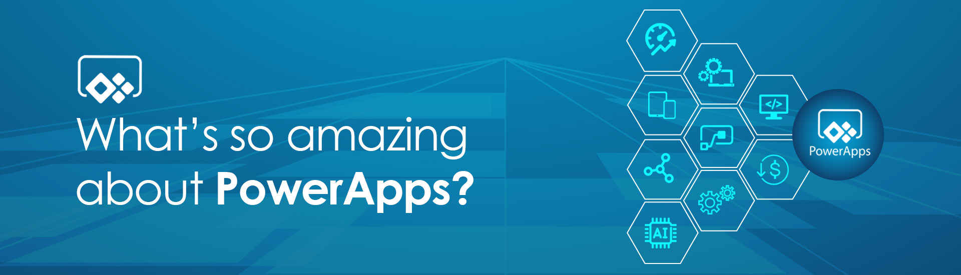 What's so amazing about PowerApps?