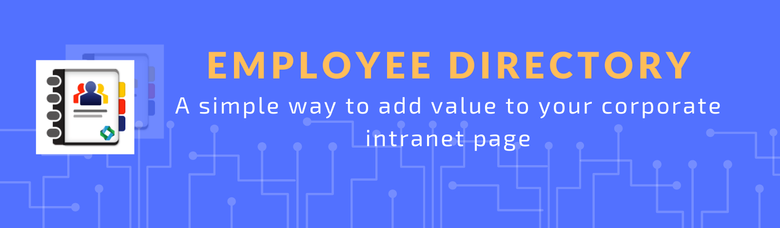 Employee Directory- A simple way to add value to your corporate intranet page