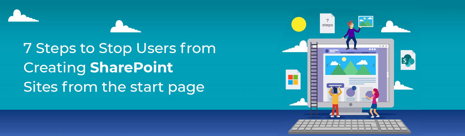7 Steps to Restrict Users from Creating Sites from SharePoint Start Page