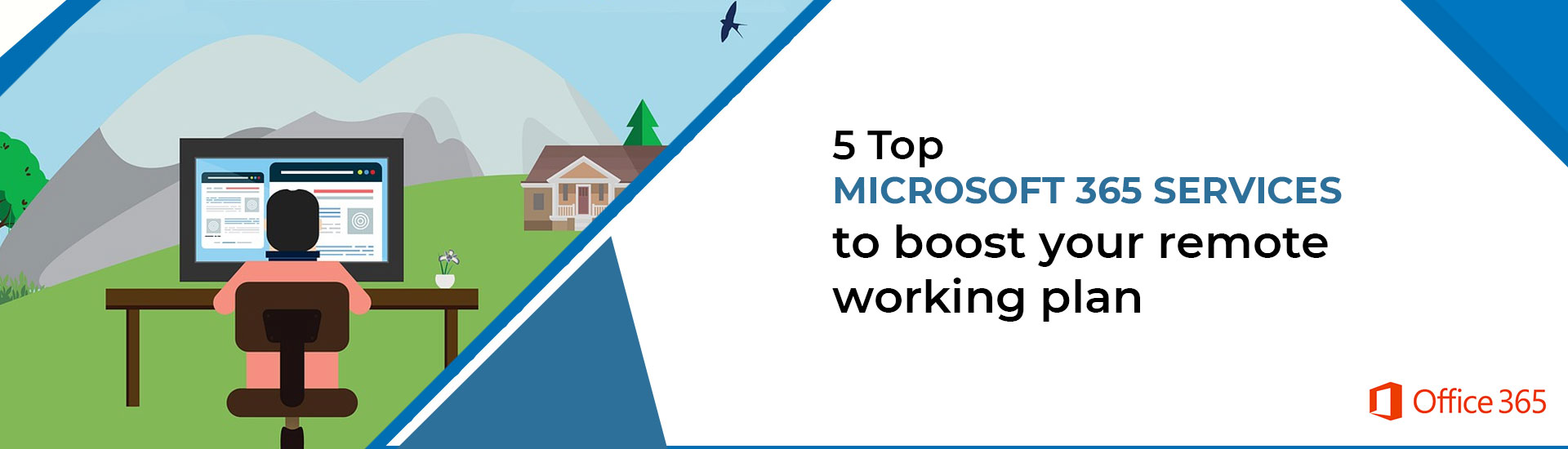 5 Top Microsoft 365 services and tools to boost your remote working plan