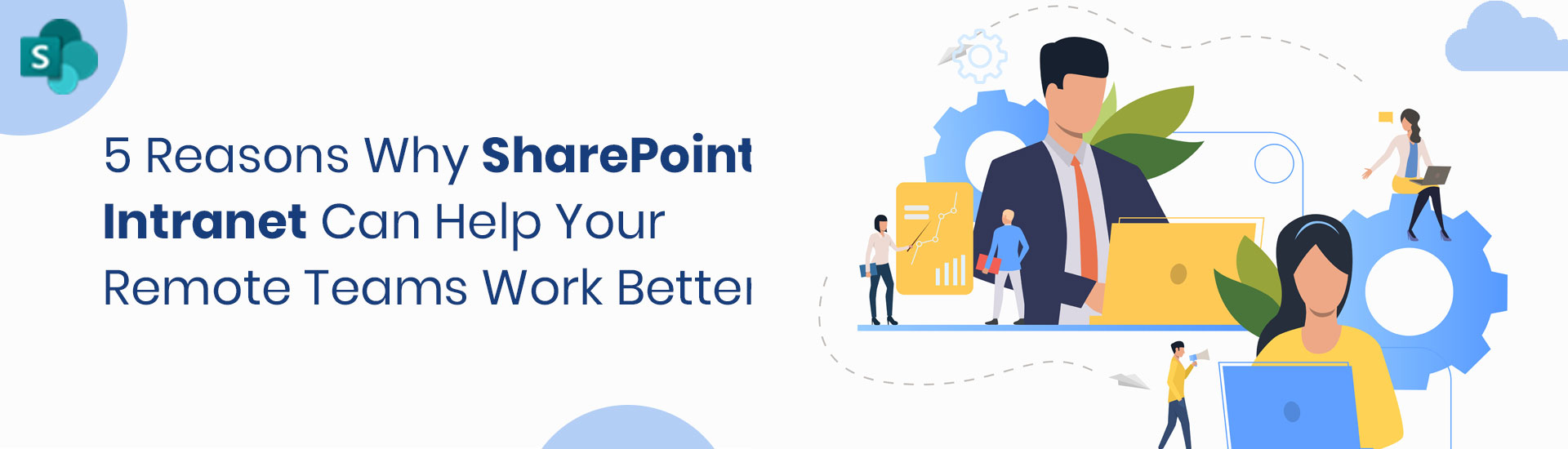 5 reasons why SharePoint Intranet can help your remote teams work better