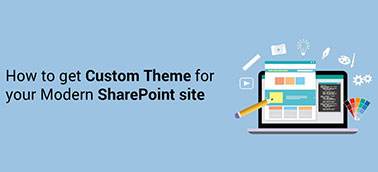How to get Custom Theme for your Modern SharePoint site